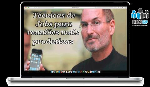 3 técnicas de Steve Jobs para as reuniões serem insanamente produtivas