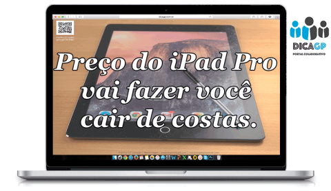 Preço do iPad Pro vai fazer você cair de costas; descubra o valor da facada